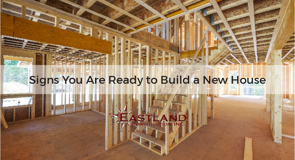 Signs You Are Ready To Build A New House Eastland Construction,What Colors Compliment Grey Eyes
