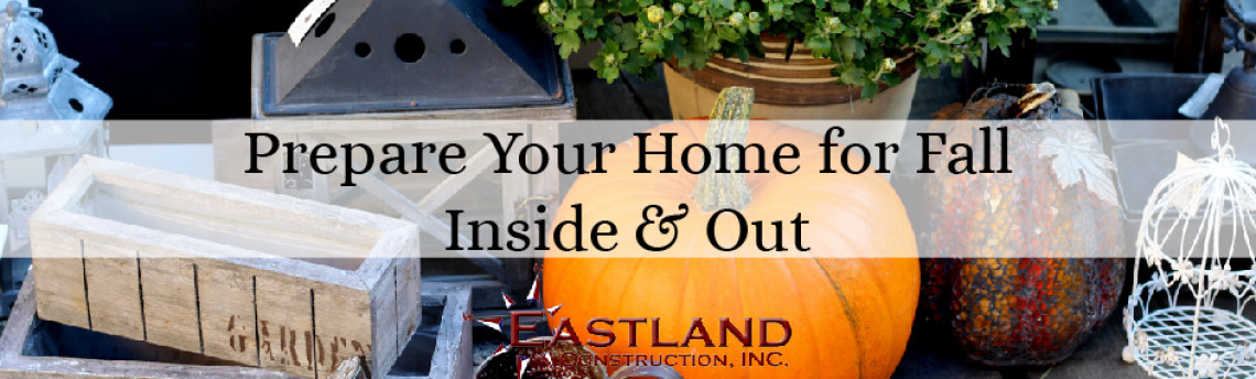 Prepare Your Home for Fall Inside & Out
